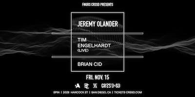 JEREMY OLANDER + TIM ENGELHARDT (LIVE) + BRIAN CID