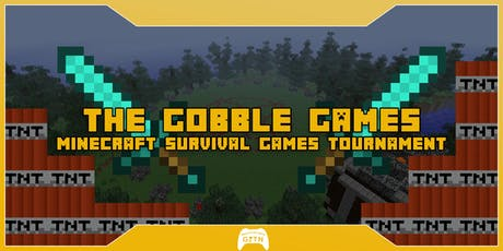 The Gobble Games | A Minecraft Survival Games Tourney | Game is the Name tickets