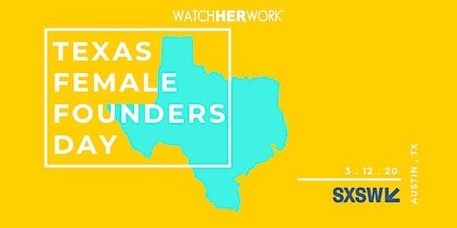 Watch Her Work Texas Female Founder's Day | SXSW