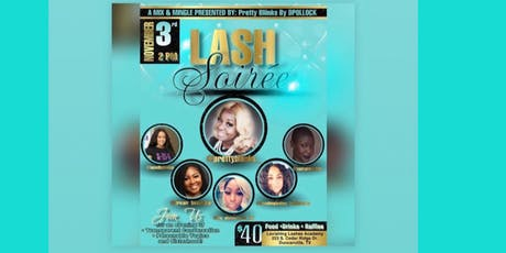 Lash Soirée: Mingle and Mixer Presented by Pretty Bliinks By D.Pollock tickets