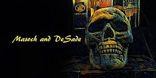 Masoch and DeSade