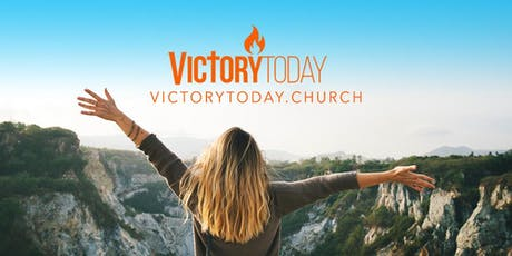 Victory Today Church HOUSE OF PRAYER & WORSHIP tickets