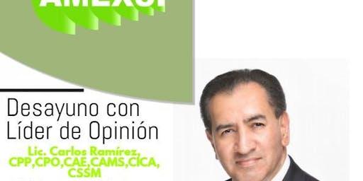 """Desayuno con """"Líder de Opinión"""" Octubre de 2019, Lic. Carlos Ramírez Acosta, CPP, CPO, CAE, CAMS, CICA, CSSM"""