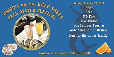 Mama's Fall Oyster Festival tickets