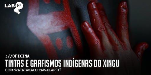 07/11 - OFICINA: TINTAS E GRAFISMOS INDÍGENAS DO XINGU NO LAB MUNDO PENSANT