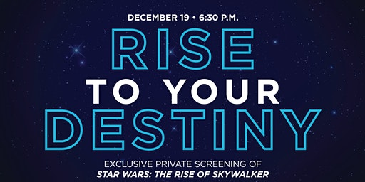 Exclusive Private Screening: Star Wars—Rise of Skywalker
