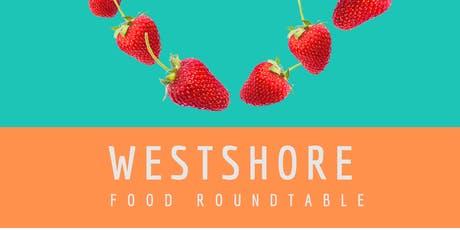 Westshore Food Roundtable tickets