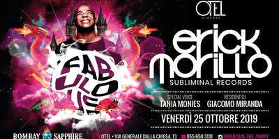 ERICK MORILLO / FABULOUS - THE PARTY @OTEL FIRENZE