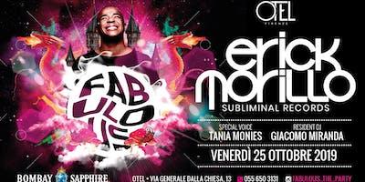 ERICK MORILLO / FABULOUS - THE PARTY @OTEL FIRENZE
