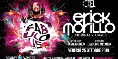 ERICK MORILLO / FABULOUS - THE PARTY @OTEL FIRENZE biglietti