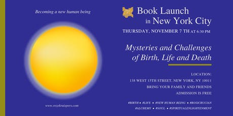 "Book Launch in New York City - ""Mysteries and Challenges of Birth, Life and Death"" tickets"