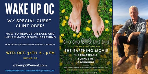 Earthing - Say Goodbye to Disease w/ Clint Ober, Endorsed by Deepak Chopra!