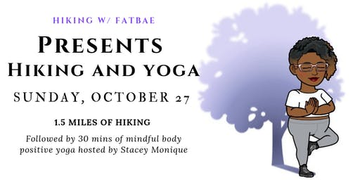 FatBae Presents Hiking and Yoga