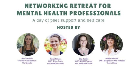 Networking Retreat for Mental Health Professionals tickets