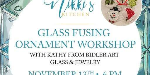 SOLD OUT Glass Fusing Ornament Workshop