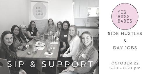 YEGBOSSBABES | SIP & SUPPORT: SIDE HUSTLES & DAY JOBS