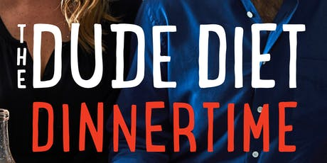 Author Event | Dude Diet Dinnertime - A Talk & Demo with Serena Wolf tickets