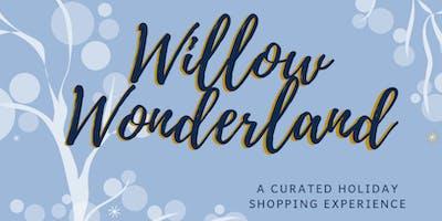 Willow Wonderland
