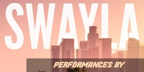 Sway LA at Hotel Indigo/18 Social tickets