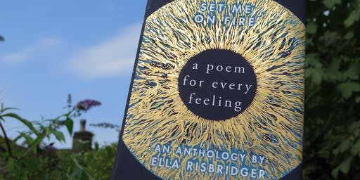 Ella Risbridger - Set Me On Fire: A Poem For Every Feeling