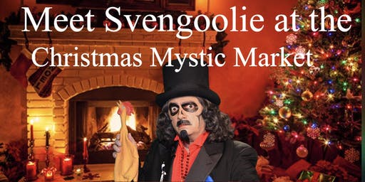 Meet Svengoolie at our Annual Christmas Mystic Market     December 7, 2019