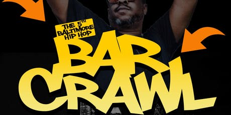 The 5th Baltimore Hip Hop Bar Crawl - 5 Elements tickets