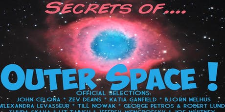 """""""Secrets of Outer Space"""" Screening at the Ark Theatre Oct. 23rd, 2019 8pm tickets"""