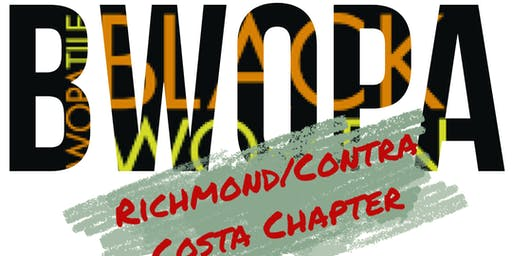 BWOPA Richmond/Contra Costa Chapter Monthly Meeting