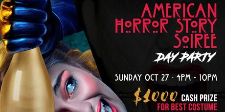 """American Horror Story Soiree """"Day Party"""" tickets"""