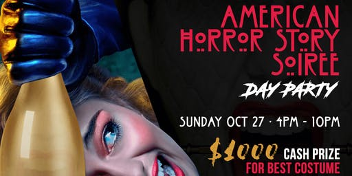 "American Horror Story Soiree ""Day Party"""