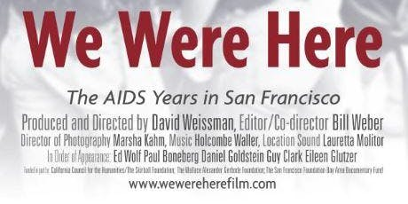 "Showing of  ""We Were Here"" in honor of World AIDS Day"