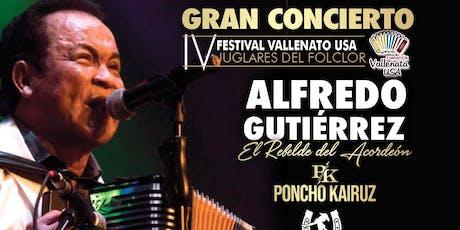 Gran Concierto Vallenato-Alfredo Gutierrez, Poncho Kairuz Otros Artistas-IV Festival Vallenato USA (Miami) tickets