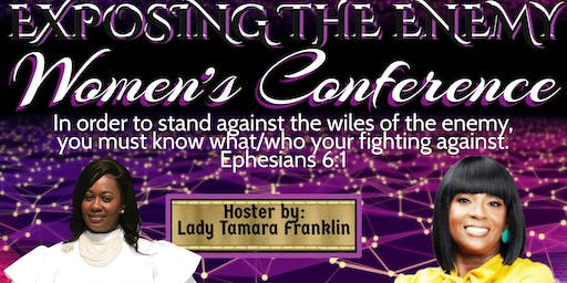 Exposing The Enemy Women's Conference