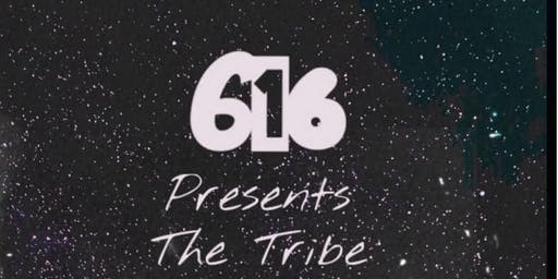 "616 Records Presents ""The Tribe"""
