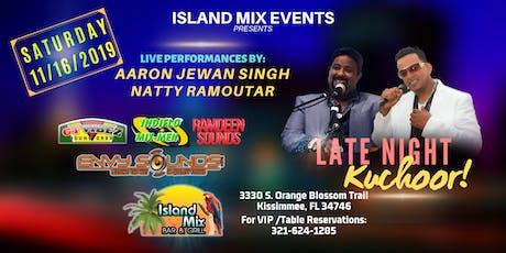 Island Mix Presents: Late Night Kuchoor tickets
