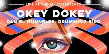 Okey Dokey, Daniel Nunnelee, and Drumming Bird: Live at They Alley tickets