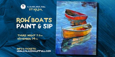 """NOV 14 \""""Row Boats\"""" Paint and Sip Workshop"""