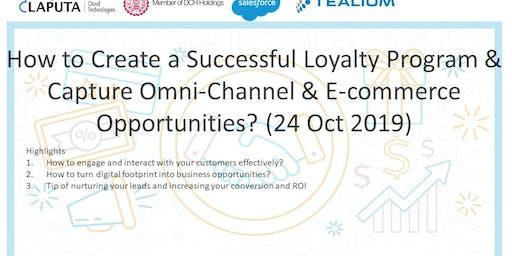 How to Create Successful Loyalty Program & Capture Omni-Channel & E-com opp