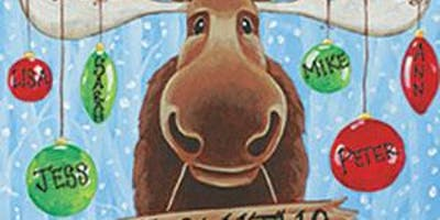 Christmas Moose - beginners welcome, byob/w