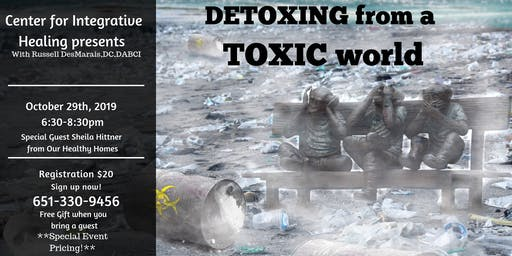 Detoxing in our Toxic World