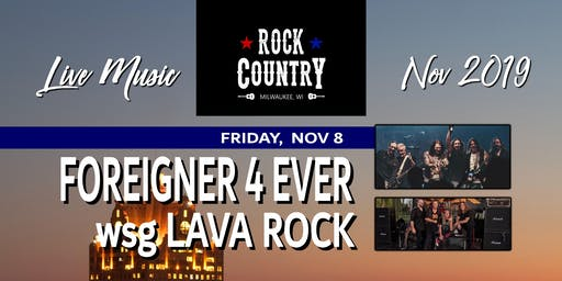 Foreigner 4 Ever & LAVA at Rock Country!