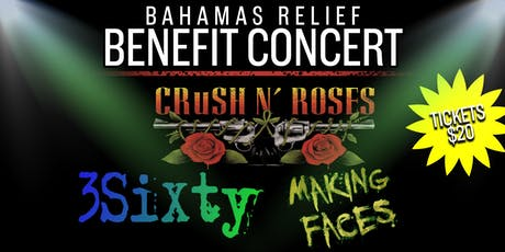 Bahamas Relief Benefit Concert with Crush N' Roses ft. Special Guests tickets