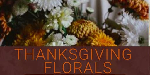 Thanksgiving Florals Workshop