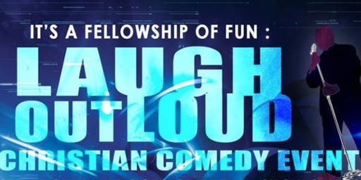 Laugh Out Loud: A Christian Comedy Event