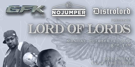 GFK LIVING x NO JUMPER x DISTROLORD presents LORD OF LORDS tickets