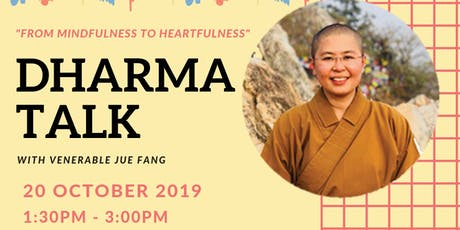 From Mindfulness to Heartfulness Dharma Talk tickets