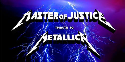 Metallica Tribute/Master of Justice @Campbell River Eagles Hall
