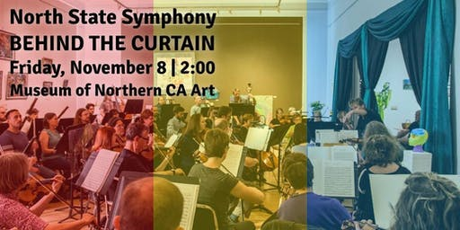 North State Symphony: Behind the Curtain