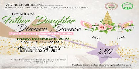 2019 Ivy Vine Charities - 12th Annual Father Daughter Dinner Dance tickets