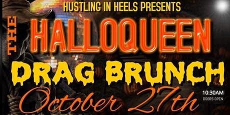 Halloqueen Hustling in Heels Drag Brunch 10/27 tickets